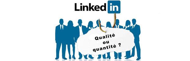 LinkedIn : faut-il miser sur la qualité ou sur la quantité ?